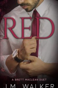 Red (A Brett MacLean Duet) by J.M. Walker
