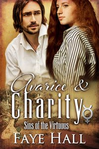 Avarice and Charity (Sins of the Virtuous Book 3) by Faye Hall