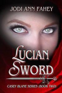 Lucian Sword (Book 2) by Jodi Ann Fahey