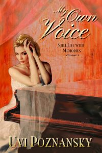 My Own Voice by Uvi Poznansky