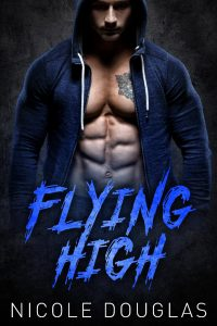 Flying High by Nicole Douglas