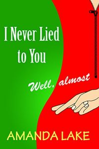 I Never Lied to You by Amanda Lake