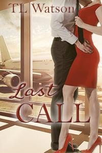 Last Call by TL Watson