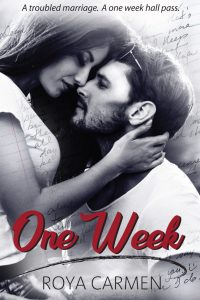 One Week by Roya Carmen