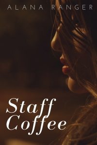 Staff Coffee by Alana Ranger