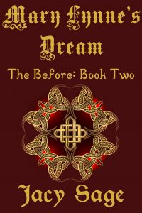 Mary Lynne's Dream: The Before Series Book Two by Jacy Sage