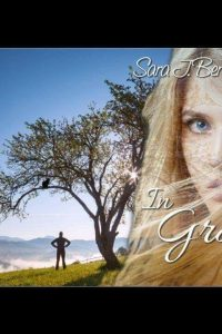 In Gray by Sara J. Bernhardt