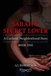 Sarah's Secret Lover by A.I Robertson