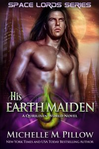 Space Lords: His Earth Maiden by Michelle M. Pillow