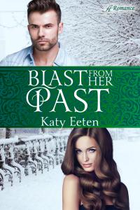 Blast From Her Past by Katy Eeten