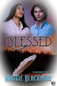 Blessed by Maggie Blackbird