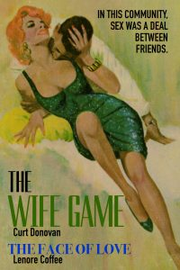 The Wife Game / The Face Of Love by Curt Donovan