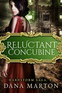 Reluctant Concubine by Dana Marton