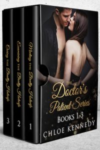 The Doctor's Patient Series: Books 1 – 3 by Chloe Kennedy