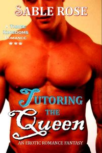 Tutoring the Queen by Sable Rose