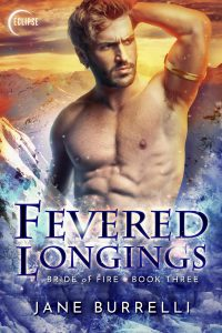 Fevered Longings by Jane Burrelli