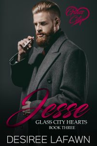 Jesse: Glass City Hearts Book Three by Desiree Lafawn