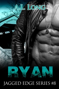 Ryan: Jagged Edge Series #8 by A.L. Long