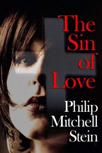 The Sin of Love by Philip Mitchell Stein