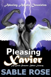 Pleasing Xavier by Sable Rose