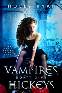 Vampires Don't Give Hickeys by Holly Ryan