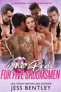 One Bride for Five Groomsmen by Jess Bentley