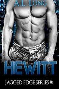 Hewitt: Jagged Edge Series #1 by A.L. Long