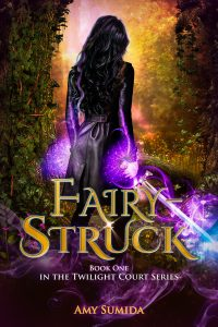Fairy-Struck by Amy Sumida
