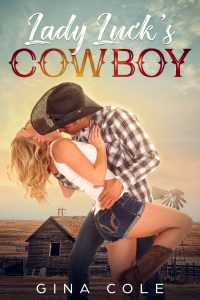 Lady Luck's Cowboy by Gina Cole