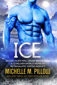 Ice (Galaxy Alien Mail Order Brides) by Michelle M. Pillow