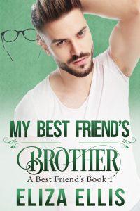 My Best Friend's Brother by Eliza Ellis