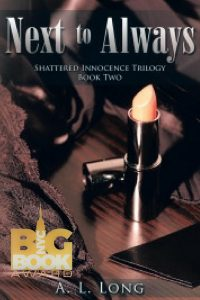 Next to Forever: Shattered Innocence Trilogy-Book Three by A.L. Long
