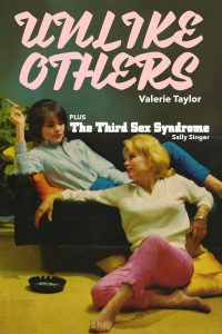 Unlike Others / Third Sex Syndrome by Valerie Taylor