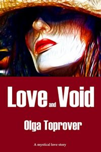 Love ad Void by Olga Toprover