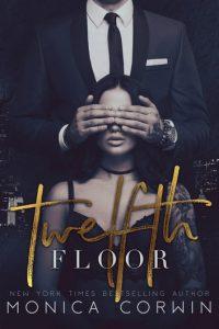 Twelfth Floor by Monica Corwin