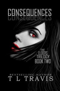 The Elders Trilogy, book 2 – Consequences by TL  Travis