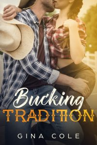 Bucking Tradition by Gina Cole