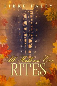 All-Hallows' Eve Rites by Libre Paley
