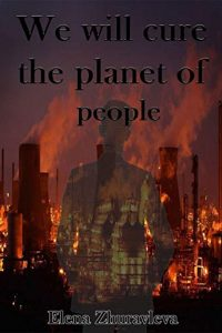 "We will cure the planet of people!"": best forbidden love books by Elena Zhuravleva"