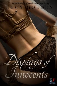 Displays of Innocents by Lucy Golden