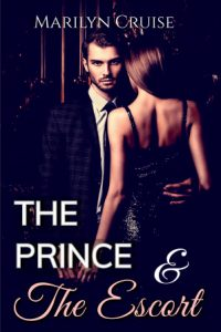 The Prince and The Escort by Marilyn Cruise