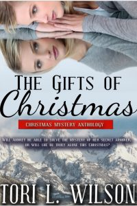 The Gifts of Christmas by Tori L. Wilson