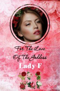 For the Love of the Goddess by Svetla Vasileva