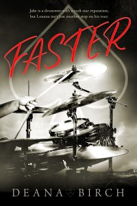 Faster by Deana Birch