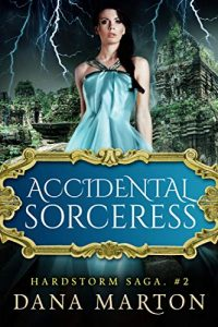 ACCIDENTAL SORCERESS by Dana Marton