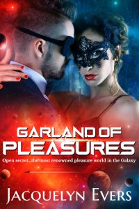 Garland of Pleasures by Jacquelyn Evers