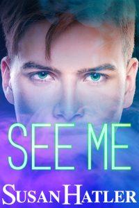 See Me by Susan Hatler