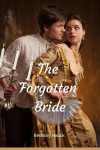 The Forgotten Bride by Bethany Hauck