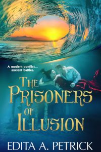 The Prisoners of Illusion by Edita A. Petrick