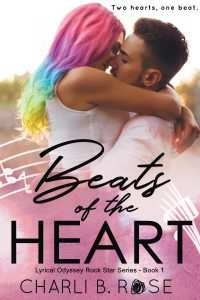 Beats of the Heart by Charli B Rose